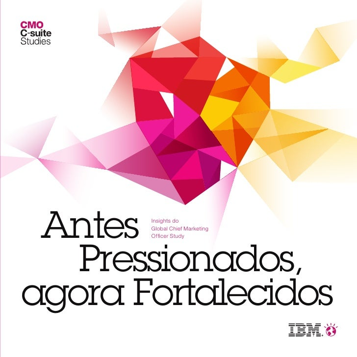 Insights Global Chief Marketing  Officer Study - IBM