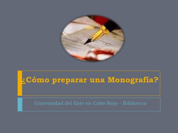 Cómo Preparar una Monografía