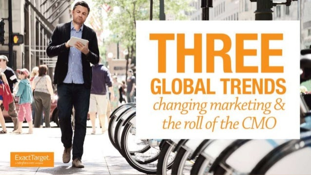 Three Global Trends Changing Marketing and the Role of the CMO