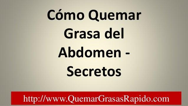 C mo quemar grasa del abdomen secretos - Alimentos que ayudan a quemar grasa abdominal ...