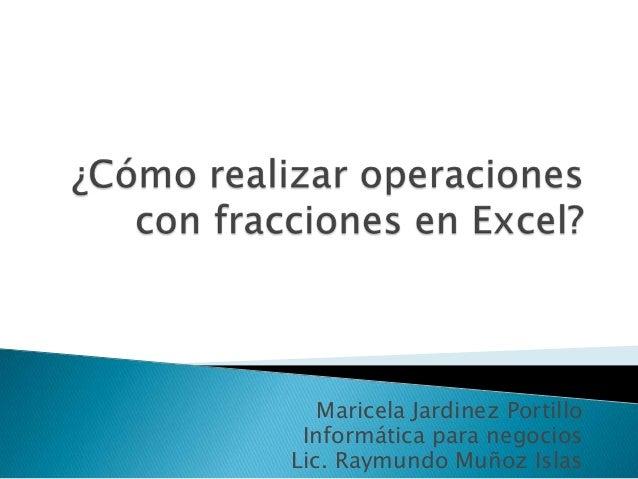 Cómo realizar operaciones con fracciones en excel