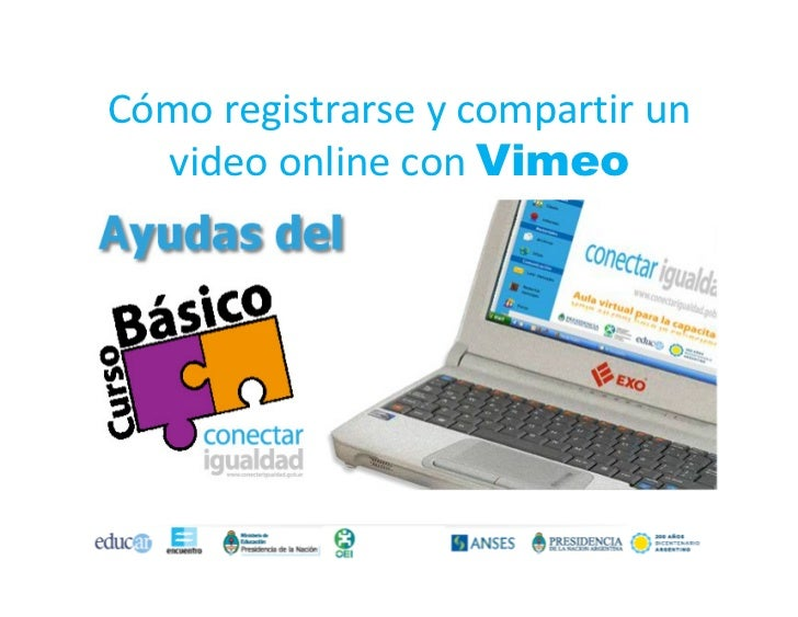 Cómo registrarse y compartir un  video online con Vimeo