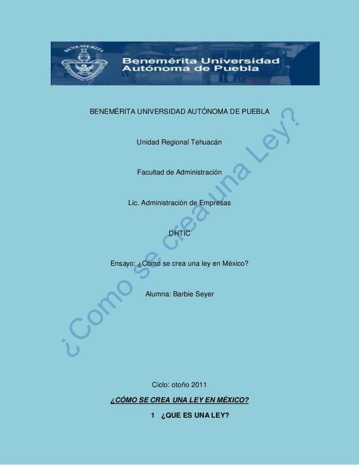 BENEMÉRITA UNIVERSIDAD AUTÓNOMA DE PUEBLA           Unidad Regional Tehuacán           Facultad de Administración         ...