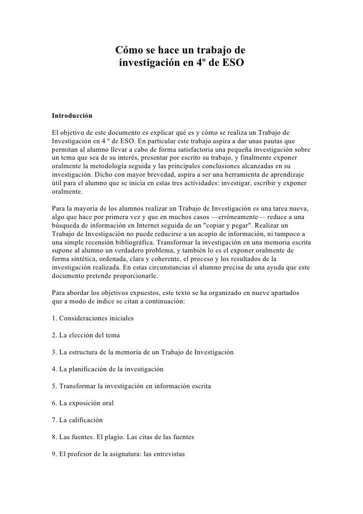 Cómo se hace un trabajo de                          investigación en 4º de ESO    Introducción  El objetivo de este docume...