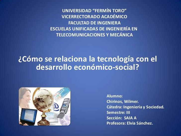 Cómo se relaciona la tecnología con el desarrollo económico social