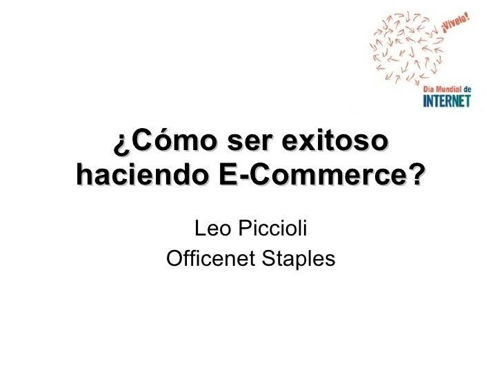 Cómo Ser Exitoso Haciendo E-Commerce