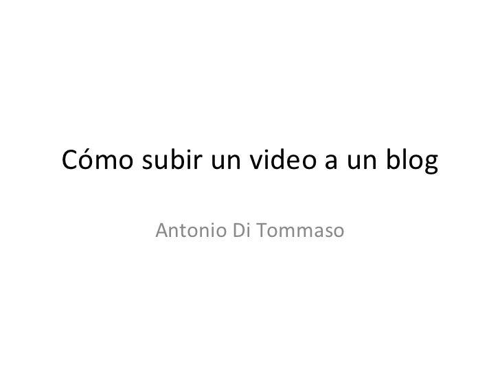 Cómo subir un video a un blog