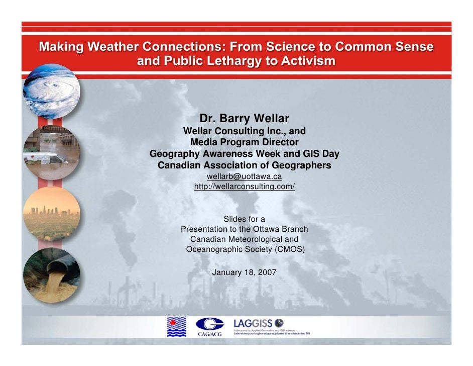 Making Weather Connections: From Science to Common Sense, and Public Lethargy to Activism
