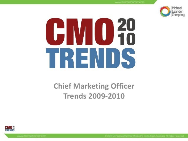 CMO Trends 2010 - Chief Marketing Officers
