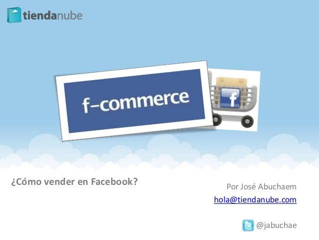 Cómo vender en Facebook - F-Commerce
