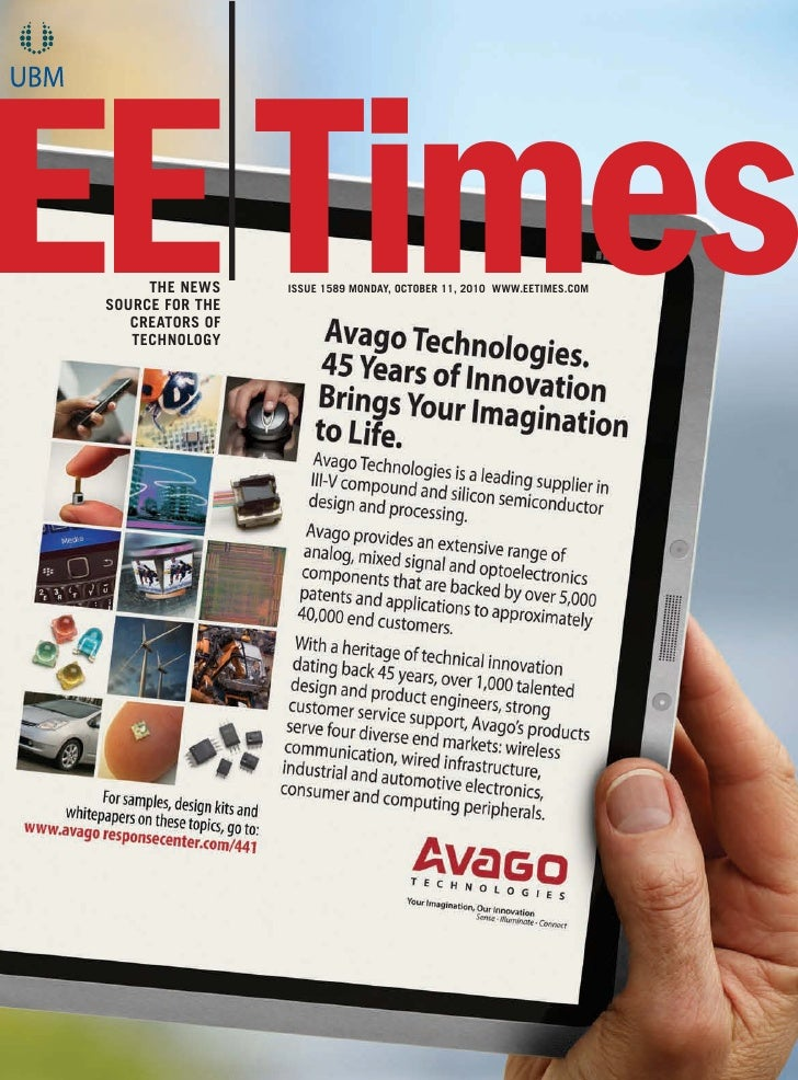 EE Times       THE NEWS  SOURCE FOR THE     CREATORS OF     TECHNOLOGY                   ISSUE 1589 MONDAY, OCTOBER 11, 20...
