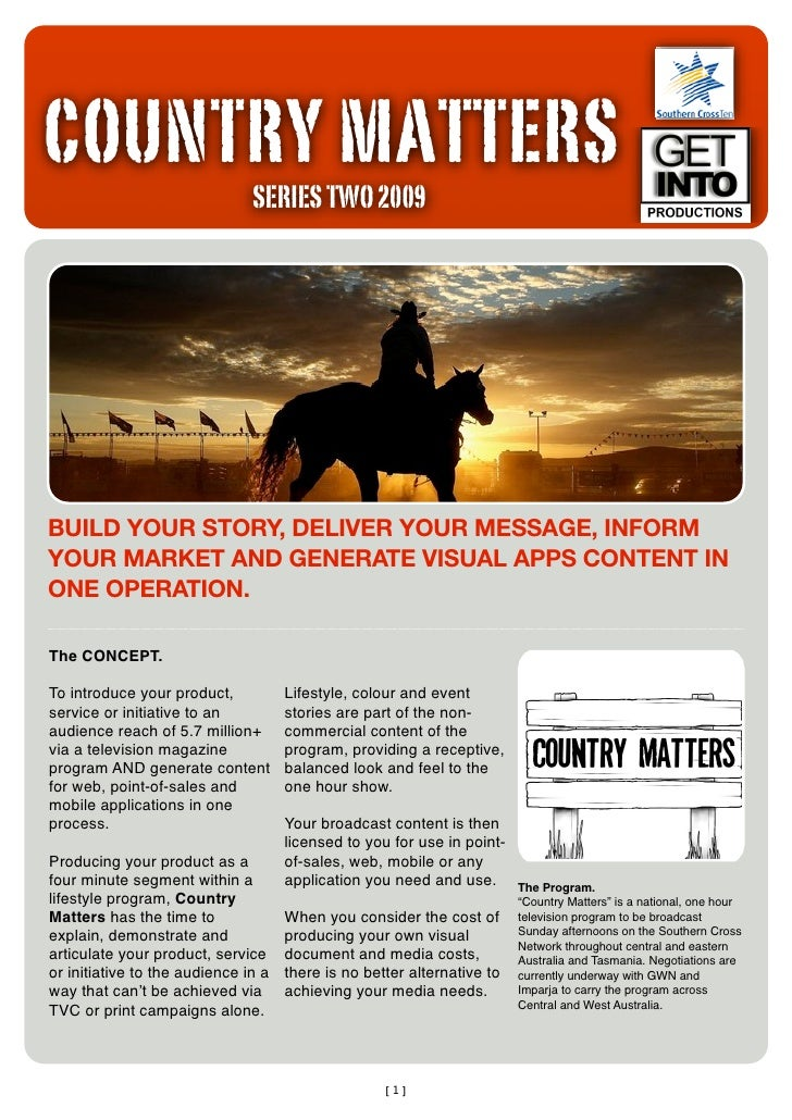 COUNTRY MATTERS                                SERIES TWO 2009     BUILD YOUR STORY, DELIVER YOUR MESSAGE, INFORM YOUR MAR...