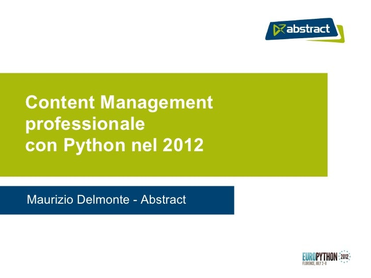 Content Management professionale con Python nel 2012