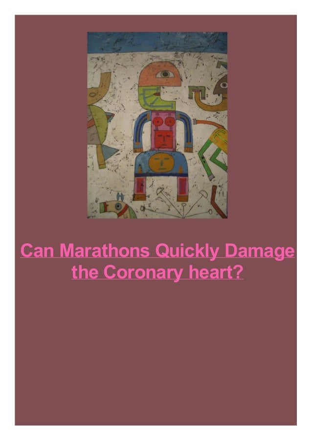 Can Marathons Quickly Damage the Coronary heart?