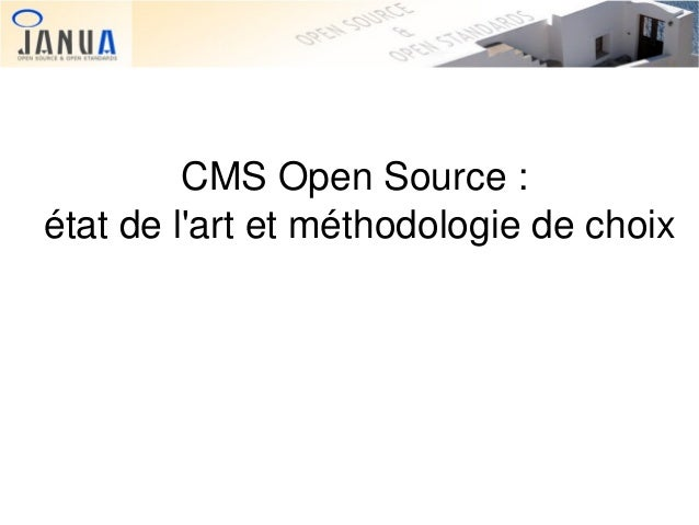 CMSOpenSource: étatdel'artetméthodologiedechoix