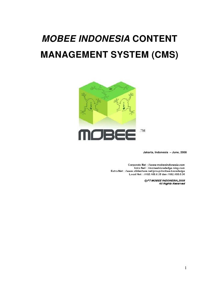 MOBEE INDONESIA CONTENT MANAGEMENT SYSTEM (CMS)                      Jakarta, Indonesia – June, 2008                      ...