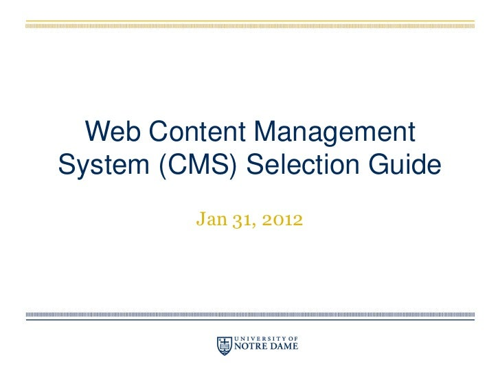 Content Management System Selection Guide at Notre Dame