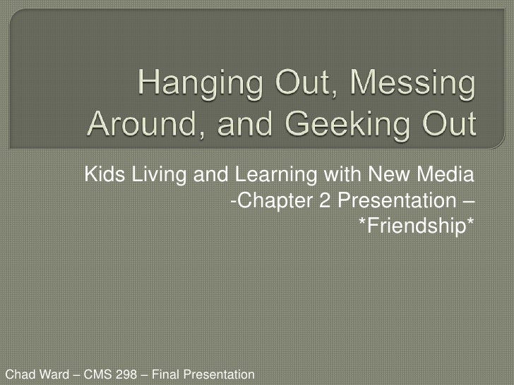 Kids Living and Learning with New Media                           -Chapter 2 Presentation –                               ...
