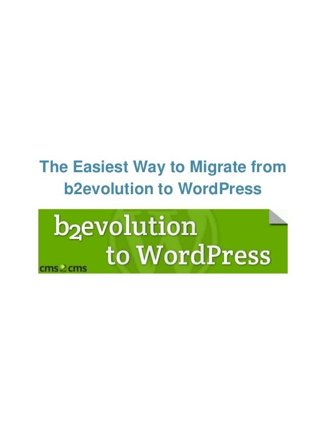 b2evolution to WordPress Migration: The Easiest Way