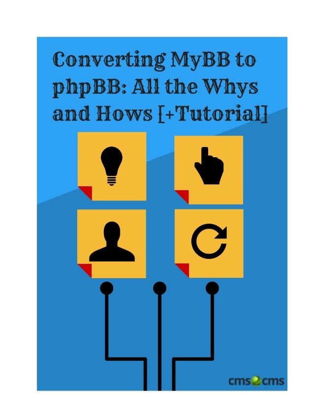 Converting MyBB to phpBB: All the Whys and Hows