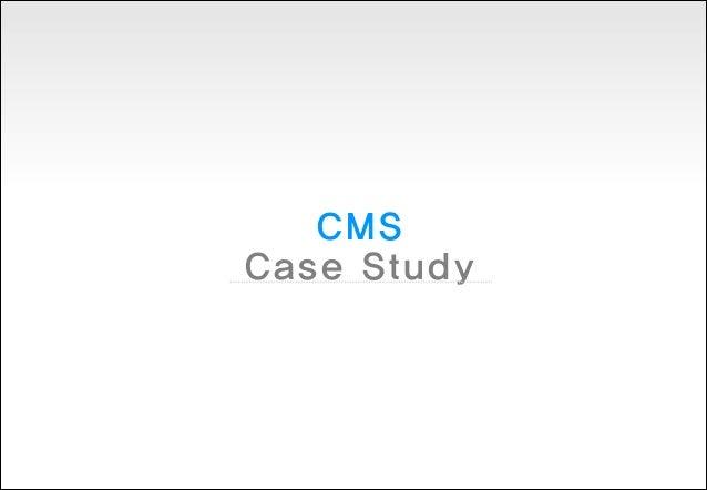 Cms case study