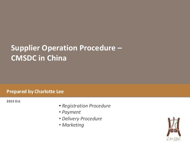 CMSDC China - Operation Procedure