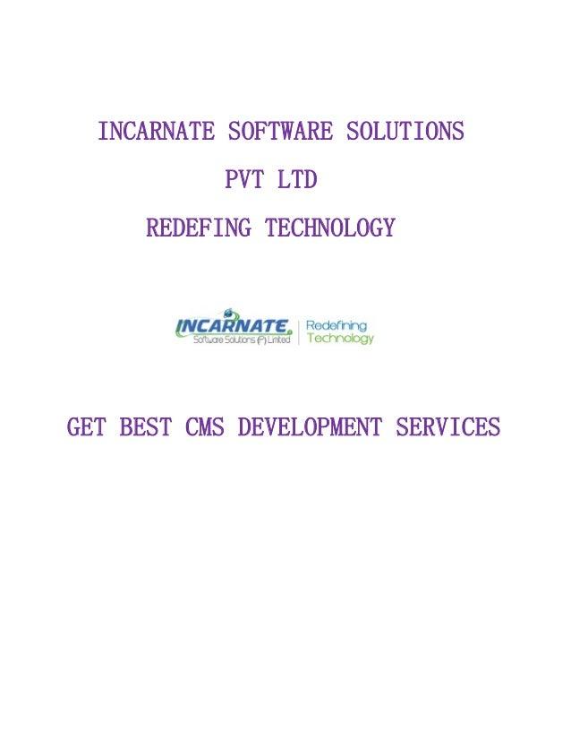 INCARNATE SOFTWARE SOLUTIONS PVT LTD REDEFING TECHNOLOGY GET BEST CMS DEVELOPMENT SERVICES