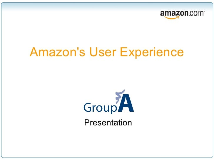 Amazons User Experience        Presentation