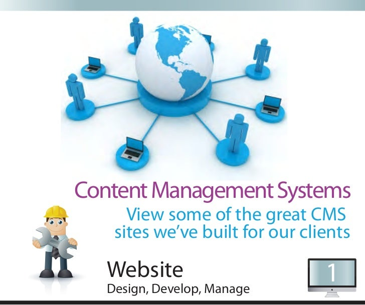 Content Management Systems      View some of the great CMS    sites we've built for our clients   Website                 ...