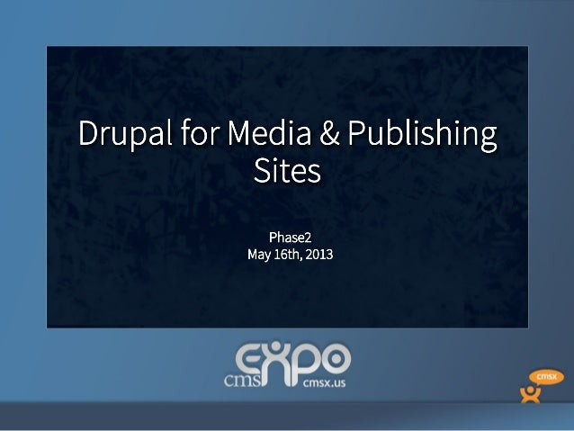 CmsExpo publishing in Drupal