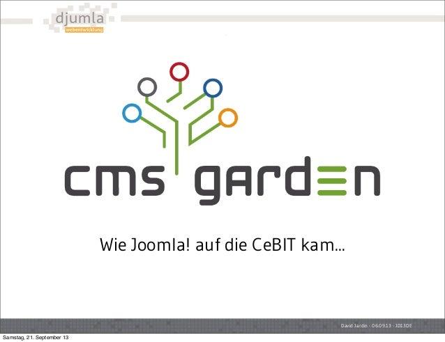 David Jardin - 06.09.13 - JD13DE Wie Joomla! auf die CeBIT kam... Samstag, 21. September 13