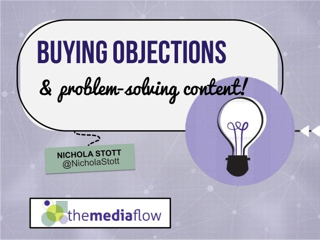 BUYING OBJECTIONS & problem-solving content!
