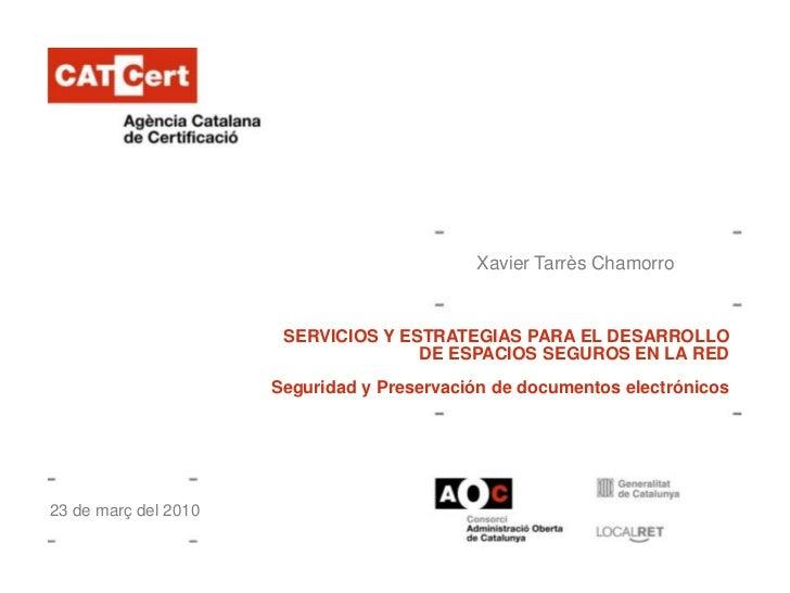 SERVICIOS Y ESTRATEGIAS PARA EL DESARROLLO DE ESPACIOS SEGUROS EN LA RED