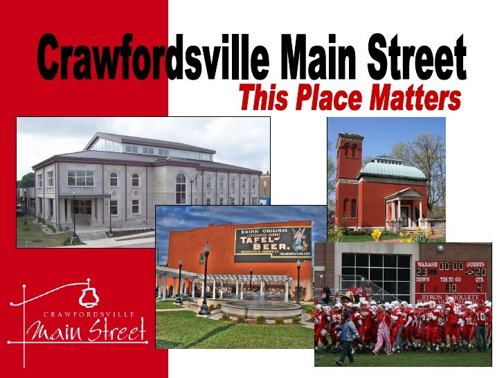Crawfordsville Main Street This Place Matters