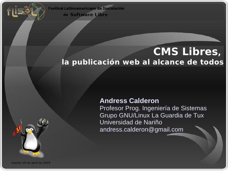 CMS Libres,                              la publicación web al alcance de todos                                          A...