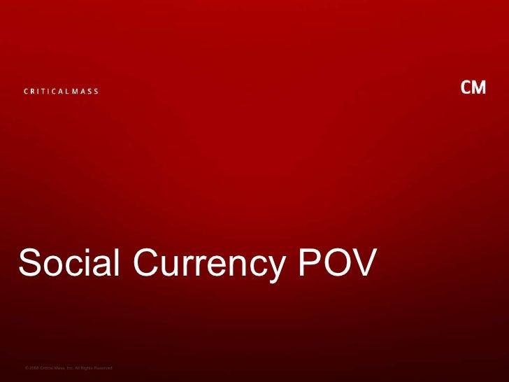 Social Currency POV