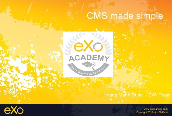 CMS made simple   Hoang Manh Dung - CWI Team