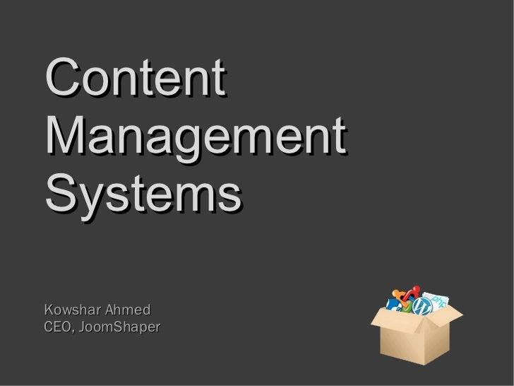 ContentManagementSystemsKowshar AhmedCEO, JoomShaper