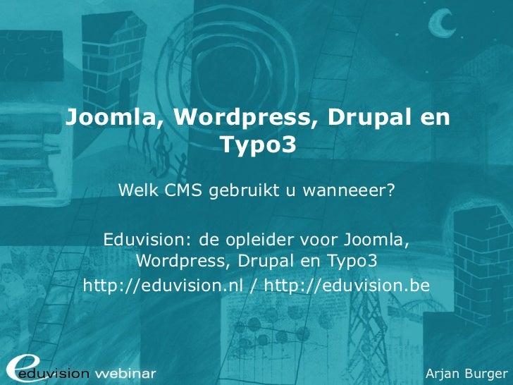 Content Management Webinar: Joomla, Wordpress, Drupal en Typo3