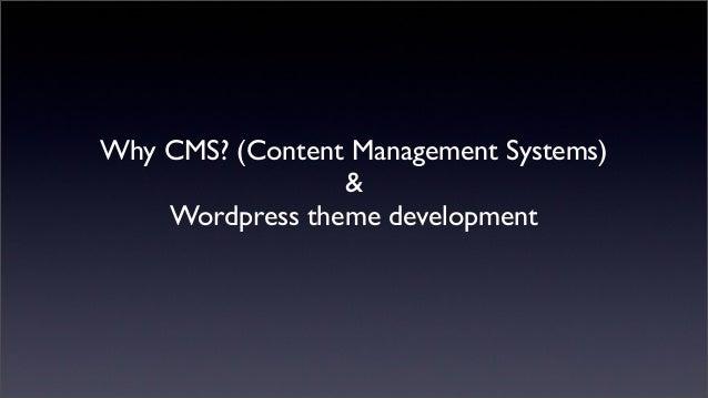 Content Management Systems (CMS) & Wordpress theme development