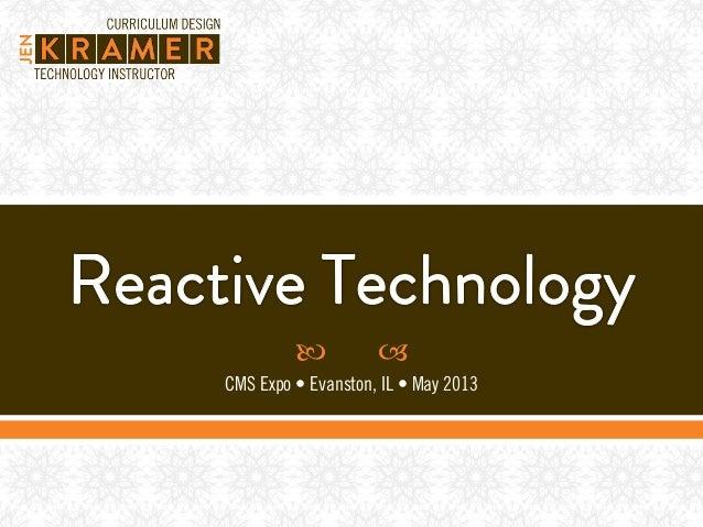 Reactive Technology, CMS Expo 2013