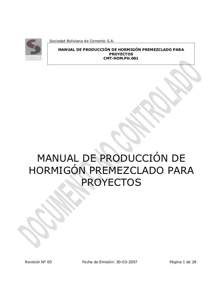 Sociedad Boliviana de Cemento S.A.                 MANUAL DE PRODUCCIÓN DE HORMIGÓN PREMEZCLADO PARA                      ...