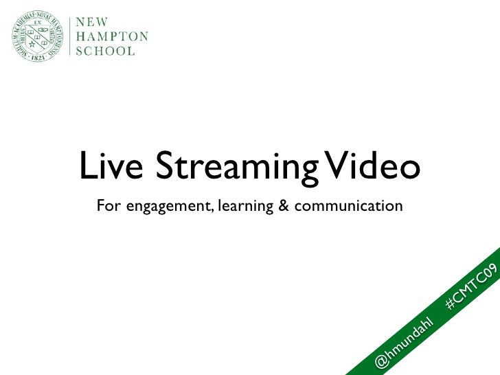 Live Streaming Video  For engagement, learning & communication                                                            ...