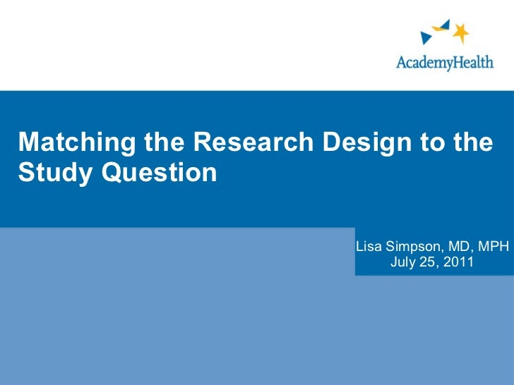 Matching the Research Design to the Study Question
