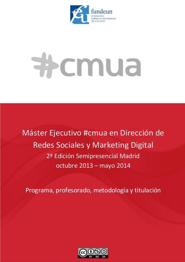 Programa, profesorado, metodología y titulación   [1] Máster Ejecutivo #cmua en Dirección de Redes Sociales y Marketing Di...
