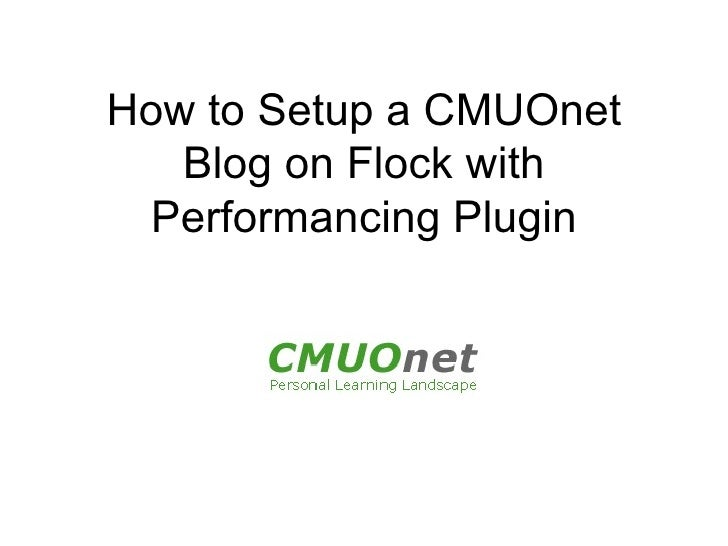 CMUOnet Blog Setup with Performancing Plugin