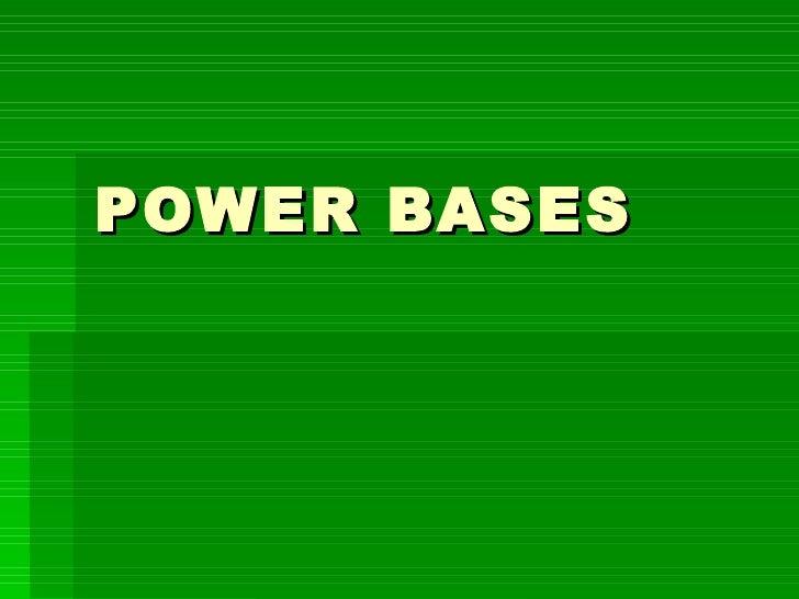 POWER BASES