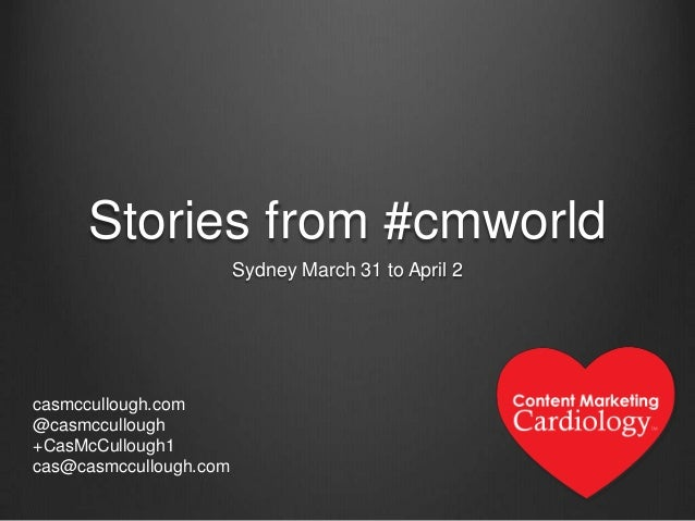 Stories from Content Marketing World, Sydney, 2014