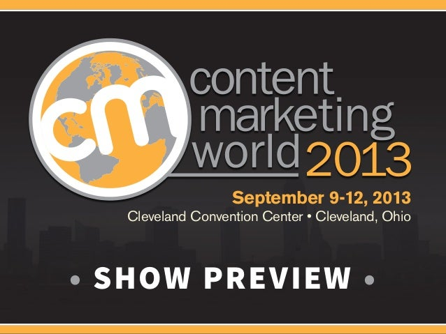 September 9-12, 2013   Cleveland Convention Center • Cleveland, Ohio• SHOW PREVIEW •
