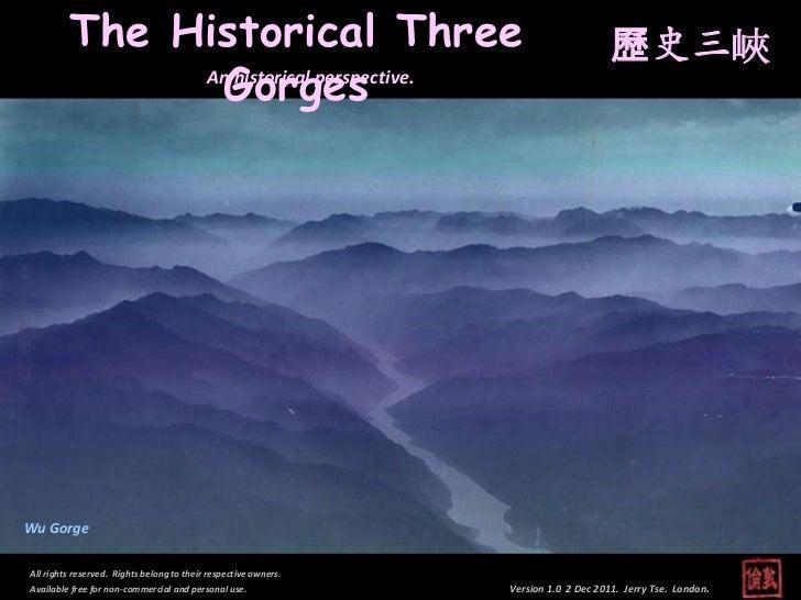 The Historical Three                                                         歷史三峽               Gorges              An his...